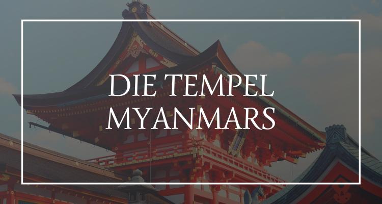 Die Tempel Myanmars