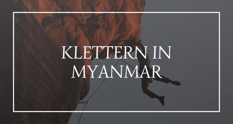 Klettern Myanmar