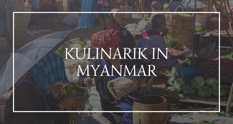 Landestyptische Küche in Myanmar (1)