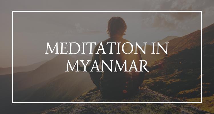 Meditation Myanmar