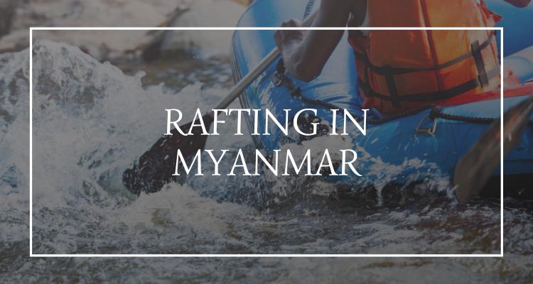 Rafting Myanmar