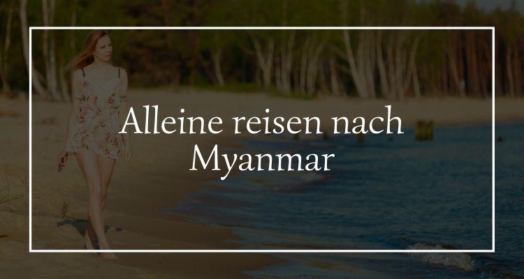 alleine-reisen-myanmar